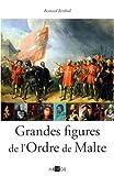 Telecharger Livres Grandes figures de l Ordre de Malte (PDF,EPUB,MOBI) gratuits en Francaise