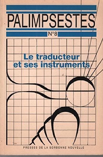 Le Traducteur et ses instruments