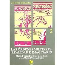 Las órdenes militares: realidad e imaginario (Humanitats)