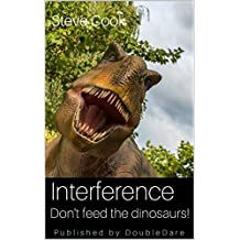 Interference: Don't Feed the Dinosaurs!