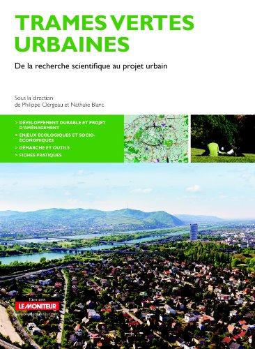Trames vertes urbaines: De la recherche scientifique au projet urbain par Philippe Clergeau
