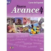 Nuevo avance 4. Libro del alumno (inkl. CD): Curso de español. Nivel B1.2