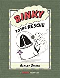 Binky to the Rescue (A Binky Adventure) by Ashley Spires (2010-09-01)