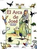 El arca de José (Libros ilustrados)