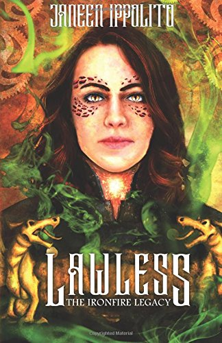 Lawless: Volume 1 (Ironfire Legacy)
