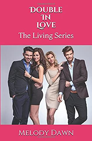 Double In Love: The Living Series