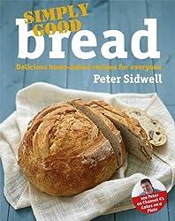 Simply Good Bread (English Edition)