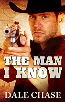 The Man I Know by [Chase, Dale]