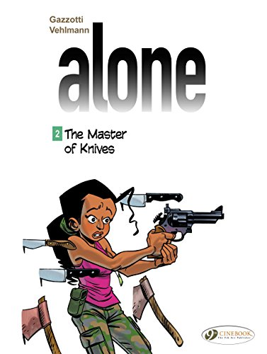 Alone - tome 2 The Master of Knives (02)