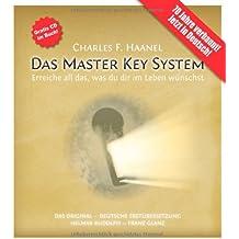 Das Master Key System (mit CD und Studienbegleitservice): Erreiche all das, was du dir im Leben wünschst