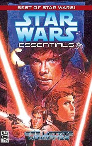Star Wars Essentials, Bd. 8: Das letzte Kommando