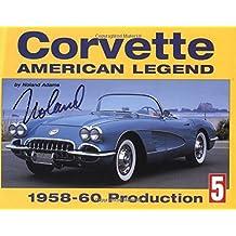 Corvette American Legend: 1958-1960 Production