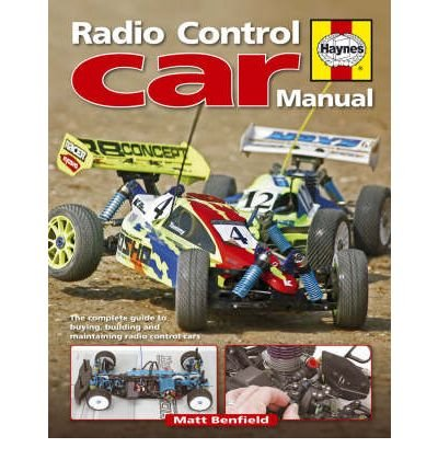 [( Radio-Control Car Manual: The Complete Guide to Buying, Building and Maintaining - By Benfield, Matt ( Author ) Hardcover Sep - 2008)] Hardcover