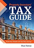 Property Investors' Tax Guide: Build Your Wealth with Tax-Wise Savings (Progressive Property Investment Guides - Book 5)