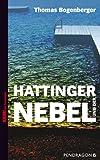 'Hattinger und der Nebel' von Thomas Bogenberger