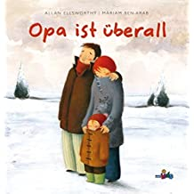 Opa ist überall