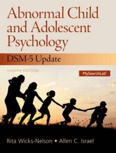 Abnormal Child and Adolescent Psychology with DSM-V Updates by Wicks-Nelson, Rita (2014) Hardcover