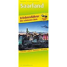 Saarland: Erlebnisführer mit Informationen zu Freizeiteinrichtungen auf der Kartenrückseite, wetterfest, reißfest, abwischbar,GPS-genau. 1:120000 (Erlebnisführer / EF)