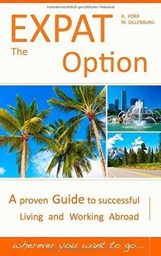 the-expat-option-living-abroad-by-porr-reinhard-dillenburg-markus-2014-paperback