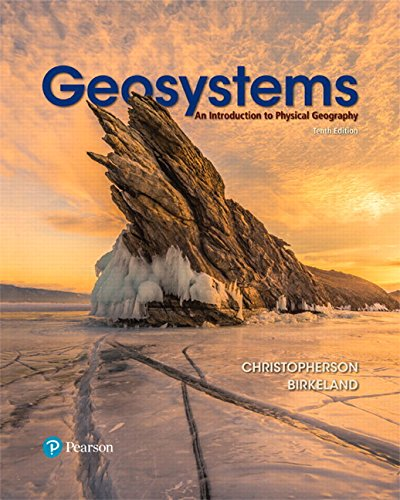 Geosystems: An Introduction to Physical Geography por Robert W. Christopherson