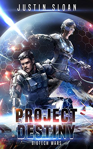 Project Destiny: A Military SciFI Thriller (Biotech Wars Book 1) (English Edition)