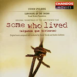 Some Who Lived (Algunos Que Vivieron)