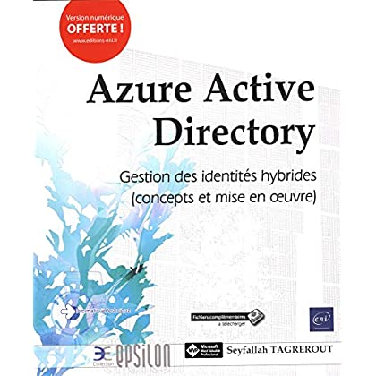 Azure Active Directory - Concepts et mise en oeuvre de la gestion des identités hybrides