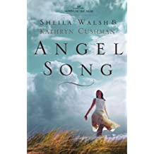 Angel Song by Sheila Walsh (2010-08-09)