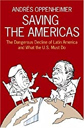 Saving the Americas: The Dangerous Decline of Latin America...and What the U.S. Must Do