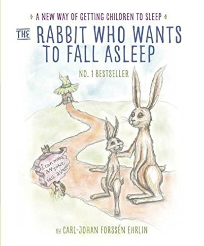 the-rabbit-who-wants-to-fall-asleep-a-new-way-of-getting-children-to-sleep