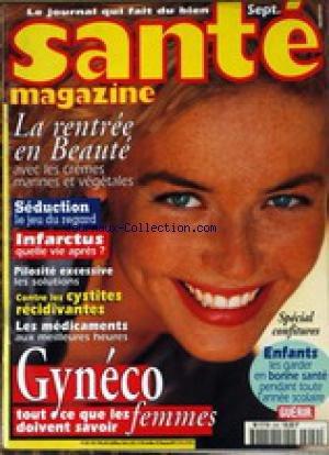SANTE MAGAZINE [No 249] - LA RENTREE EN BEAUTE - SEDUCTION - INFARCTUS - GYNECO - CONFITURES - ENFANT ET SANTE.