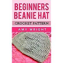 Beginners Beanie Hat: Crochet Pattern (English Edition)