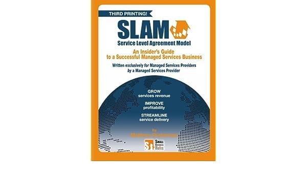 Service level agreement model slam your managed services revenue service level agreement model slam your managed services revenue amazon mathew dickerson 9781419673054 books platinumwayz