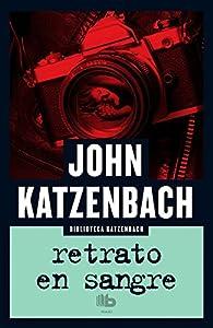 Retrato en sangre par John Katzenbach