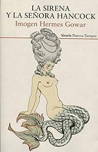 La sirena y la señora Hancock par Imogen Hermes Gowar