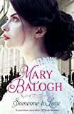 Front cover for the book Someone to Love by Mary Balogh