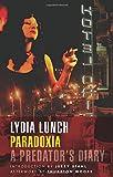 PARADOXIA : A Predator's Diary
