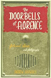 The Doorbells of Florence by Andrew Losowsky (2009-03-25)