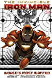 Image de Invincible Iron Man, Vol. 2: World's Most Wanted, Book 1