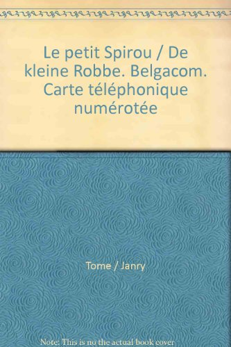 le-petit-spirou-de-kleine-robbe-belgacom-carte-telephonique-numerotee