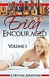 Erica Encouraged, Volume 1: A Hotwife Adventure (English Edition)