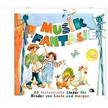 Musik Fantasie - Lieder-CD: Alle 25 Lieder aus Musik Fantasie 1 und 2, gesammelt auf einer CD (Musik Fantasie / Eine fantasievolle musikalische Früherziehung für Kinder von 4 bis 6 Jahren)