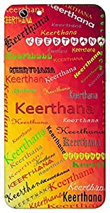 Keerthana (Devotional song) Name & Sign Printed All over customize & Personalized!! Protective back cover for your Smart Phone : Micromax Unite 3