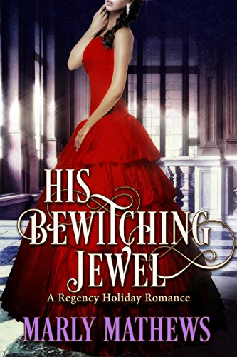 His Bewitching Jewel (A Regency Holiday Romance Book 7) (English Edition)
