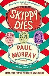 Skippy Dies by Paul Murray (2011-04-07)