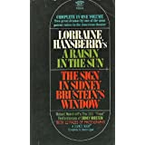 A Raisin in the Sun & The Sign in Sidney Brustein's Window by Lorraine Hansberry (1966-08-01)