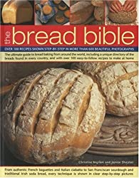 The Bread Bible by Christine Ingram (2006-05-16)