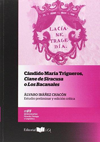 Cándido María Trigueros, Ciane de Siracusa o Los Balcanes (Monografías. Filosofia, Filología y Lingüística)