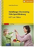 Heidelberger Elterntraining frühe Sprachförderung: HET Late Talkers - Mit Zugang zum Elsevier-Portal