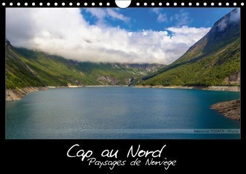 Cap au Nord - Paysages de Norvege 2018: Calendrier illustre de paysages scandinaves